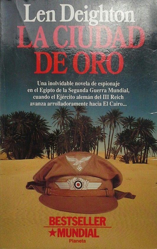 LA CIUDAD DE ORO - DEIGHTON, LEN