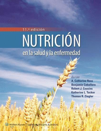 NUTRICION EN LA SALUD Y LA ENFERMEDAD - CATHARINE ROSS,A.