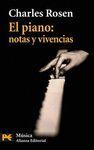EL PIANO: NOTAS Y VIVENCIAS - ROSEN, CHARLES