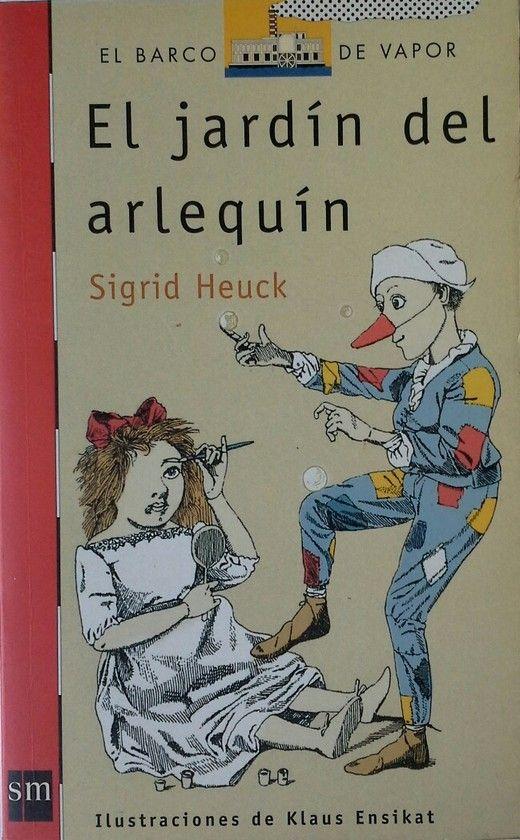EL JARD�N DEL ARLEQU�N - HEUCK, SIGRID