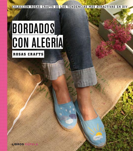 ROSAS CRAFTS. BORDADOS CON ALEGRIA - ROSAS CRAFTS