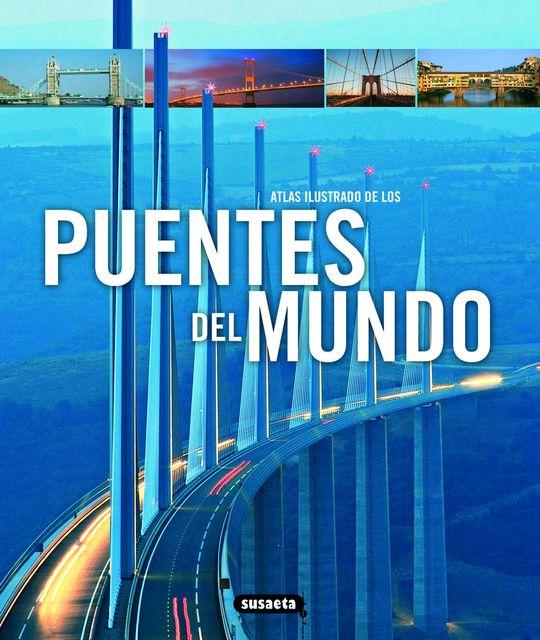 ATLAS-ILUSTRADO-DE-LOS-PUENTES-DEL-MUNDO