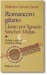 ROMANCERO GITANO. LLANTO POR IGNACIO SANCHEZ MEJIAS - GARCIA LORCA, FEDERICO