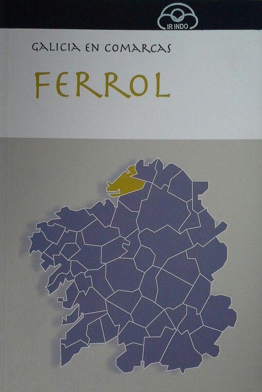 12. FERROL (GALICIA EN COMARCAS) -