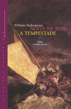 NOITE DE REIS - A TEMPESTADE - SHAKESPEARE, WILLIAM