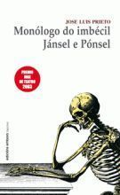 MONOLOGO DO IMBECIL : JANSEL E PONSEL - PRIETO JOSE LUIS