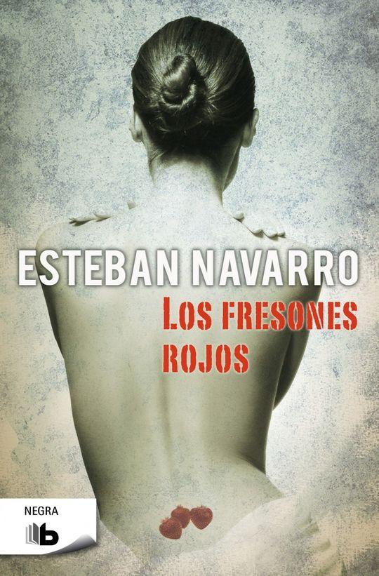 FRESONES ROJOS, LOS - NAVARRO, ESTEBAN