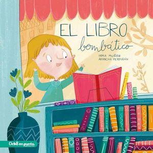 EL LIBRO BOMBATICO (PACK LIBRO Y LIBRETA)