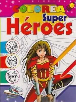 COLOREA SUPER HEROES