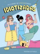 IDIOTIZADAS (PACK LIBRO + POSTALES)