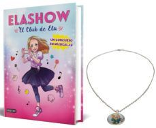 PACK ELASHOW. EL CLUB DE ELA (LIBRO + COLGANTE DEL CLUB DE ELA)