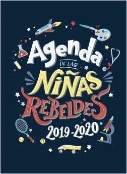 AGENDA ESCOLAR 2019/2020 DE LAS NIÑAS REBELDES