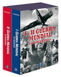 I-II GUERRA MUNDIAL EN IMAGENES (ESTUCHE 2 TOMOS)