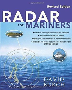 RADAR FOR MARINERS (REVISED EDITION)