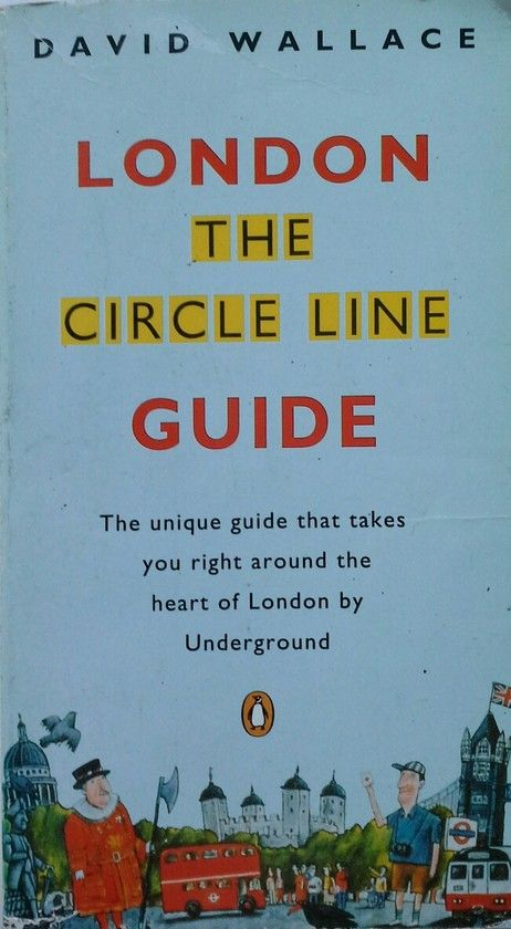 LONDON. THE CIRCLE LINE GUIDE.