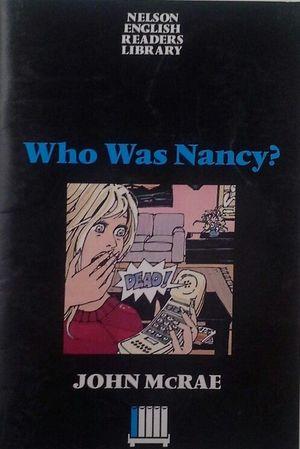 WHO WAS NANCY? (LEVEL 1)