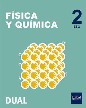 INICIA DUAL FÍSICA Y QUÍMICA SERIE LED. 2.º ESO. LIBRO DEL ALUMNO PACK.