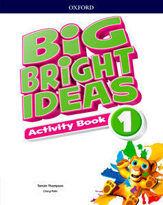 BIG BRIGHT IDEAS 1. ACTIVITY BOOK
