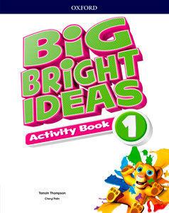 BIG BRIGHT IDEAS 1. ACTIVITY BOOK