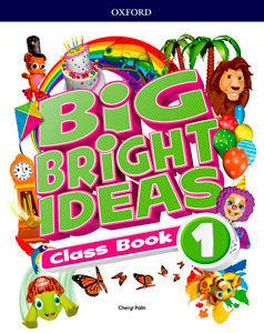 BIG BRIGHT IDEAS 1. CLASS BOOK