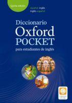 DICCIONARIO OXFORD POCKET ESPAÑOL-INGLES / INGLES ESPAÑOL