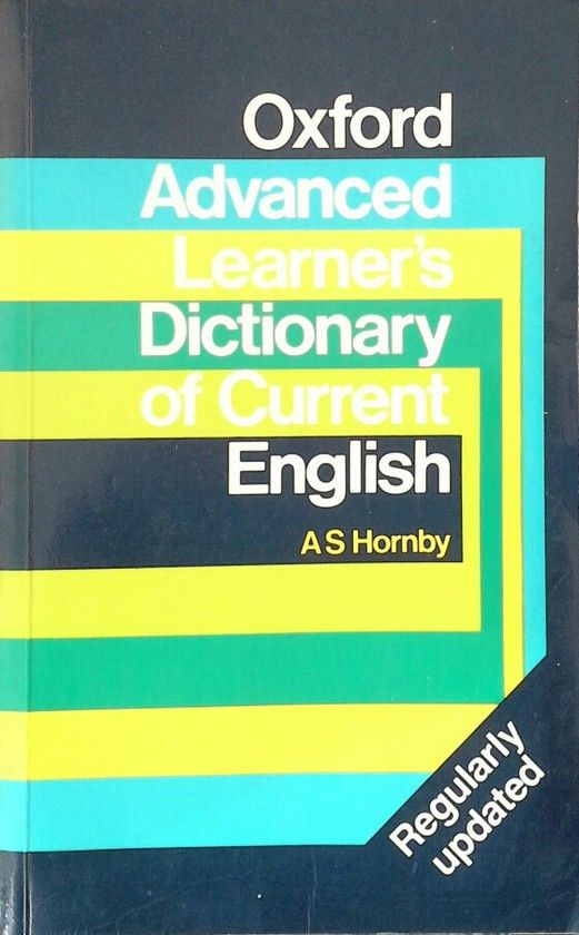 OXFORD ADVANCED LEARNERS DICTIONARY OF CURRENT ENGLISH