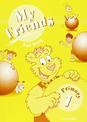 MY FRIENDS 1: FUN BOOK