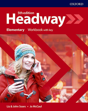 HEADWAY ELEMENTARY WORKBOOK WITH KEY FIFTH EDITION