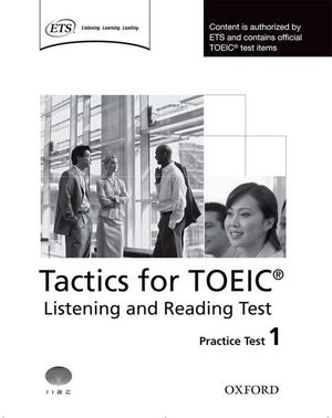 TACTICS FOR TOEIC: LISTENING & READING TEST 1