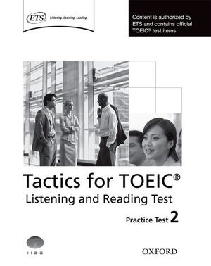 TACTICS FOR TOEIC: LISTENING & READING TEST 2