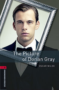 OXFORD BOOKWORMS LIBRARY 3. THE PICTURE OF DORIAN GRAY MP3 PACK