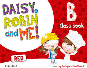 DAISY, ROBIN & ME! RED B CLASS BOOK PACK