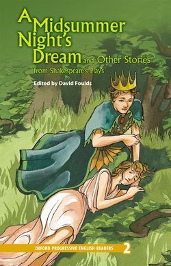OXFORD PROGRESSIVE ENGLISH READERS LEVEL 2: MIDSUMMER NIGHT'S DREAM