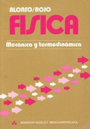FÍSICA - MECÁNICA Y TERMODINÁMICA