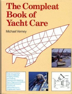 THE COMPLEAT BOOK OF YACHT CARE