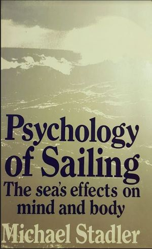 PSYCHOLOGY OF SAILING