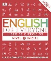 ENGLISH FOR EVERYONE. LIBRO DE EJERCICIOS NIVEL 1 INICIAL