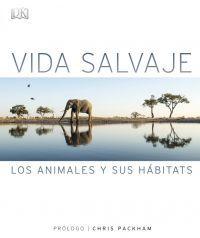 VIDA SALVAJE. LOS ANIMALES Y SUS HABITATS