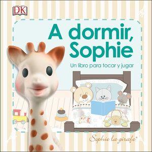 A DORMIR, SOPHIE