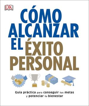 CÓMO ALCANZAR EL �EXITO PERSONAL