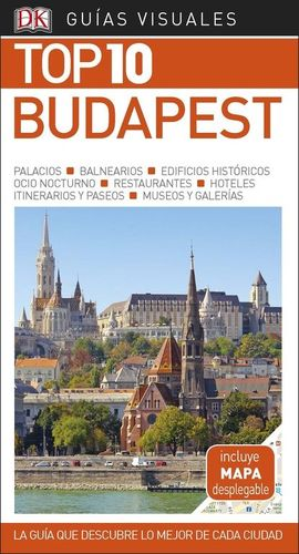 BUDAPEST TOP 10 GUIAS VISUALES