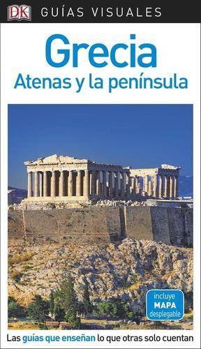 GRECIA, ATENAS Y LA PENÍNSULA GUIAS VISUALES