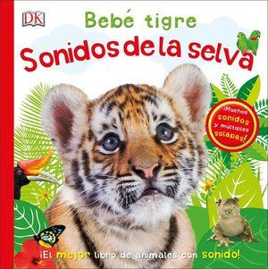 BEBɐ TIGRE: SONIDOS DE LA SELVA