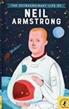 EXTRAORDINARY LIFE OF NEIL ARMSTRONG,THE