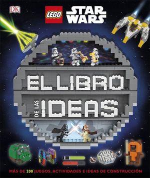 LEGO STAR WARS. EL LIBRO DE LAS IDEAS