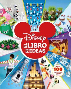DISNEY. EL LIBRO DE LAS IDEAS