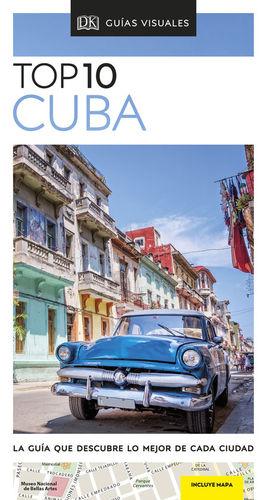 CUBA TOP 10. GUÍAS VISUALES