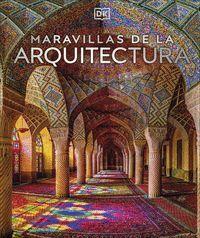 MARAVILLAS DE LA ARQUITECTURA