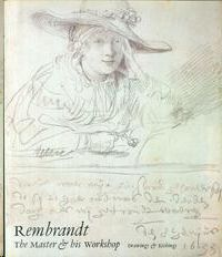 REMBRANDT - THE MASTER AND HIS WORKSHOP - DRAWINGS AND ETCHINGS