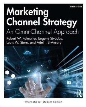 MARKETING CHANNEL STRATEGY: AN OMNICHANNEL APPROACH